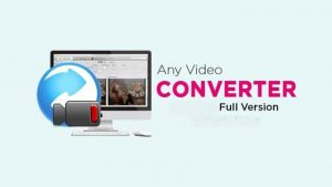 Any Video Converter Ultimate Crack 7.2.0 + License Key Latest Version
